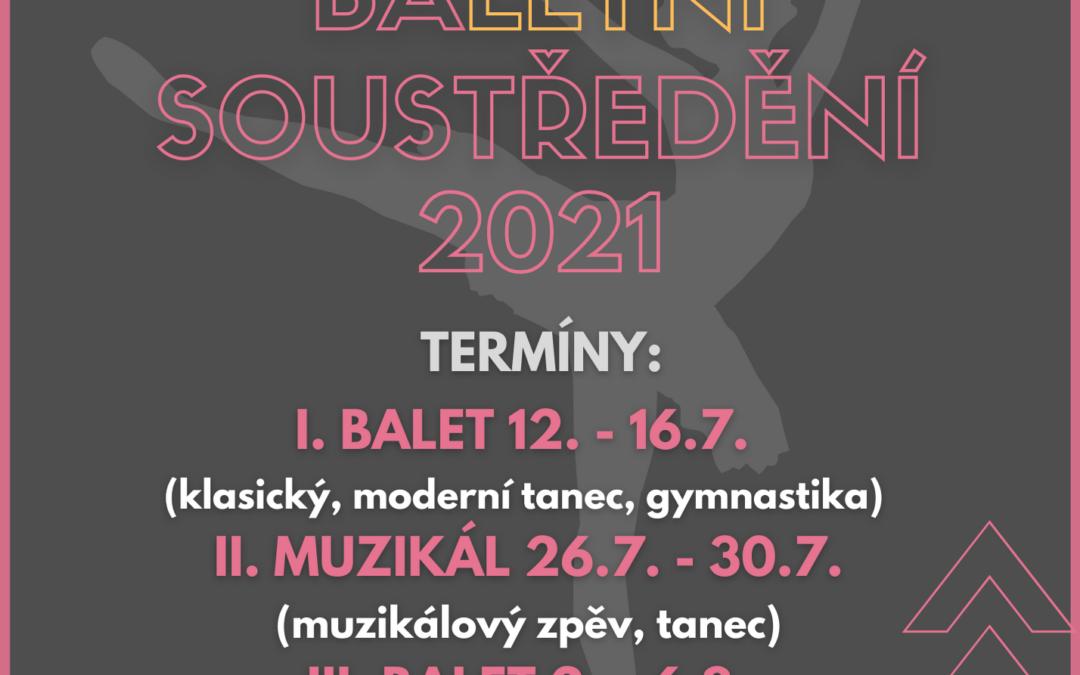 BaLETNÍ SOUSTŘEDĚNÍ 2021